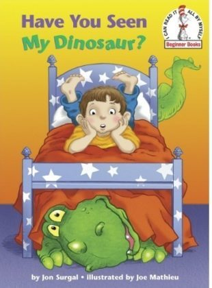 This is an image of kids book have you seen my dinosaur
