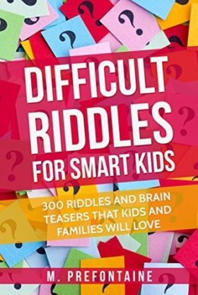 This is an image of Difficult Riddles For Smart Kids: