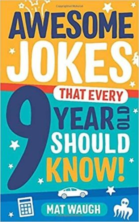 Image of Awesome Jokes That Every 9 Year Old Should Know!