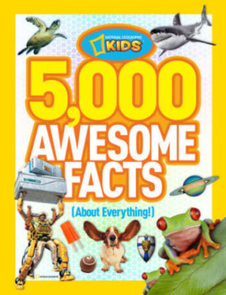 This is an image of 5,000 Awesome Facts (About Everything!) (National Geographic Kids)